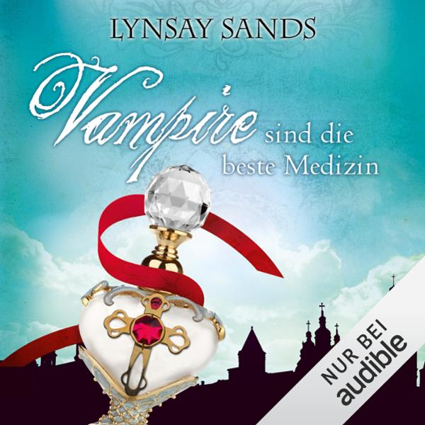 Vampire sind die beste Medizin Hörbuch kostenlos downloaden