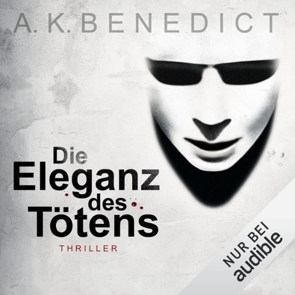 Die Eleganz des Tötens Hörbuch kostenlos downloaden