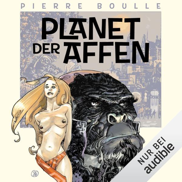 Planet der Affen Hörbuch kostenlos downloaden