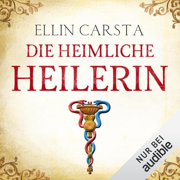 Die heimliche Heilerin Hörbuch kostenlos downloaden