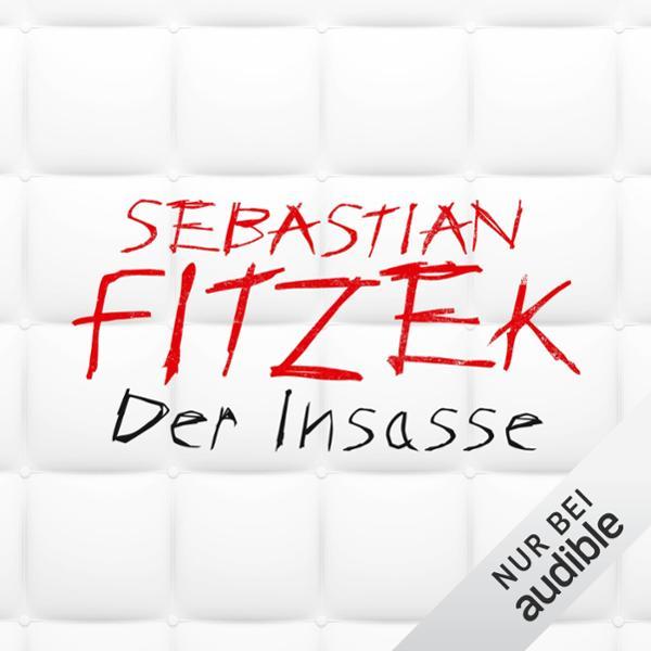 Der Insasse Hörbuch kostenlos downloaden