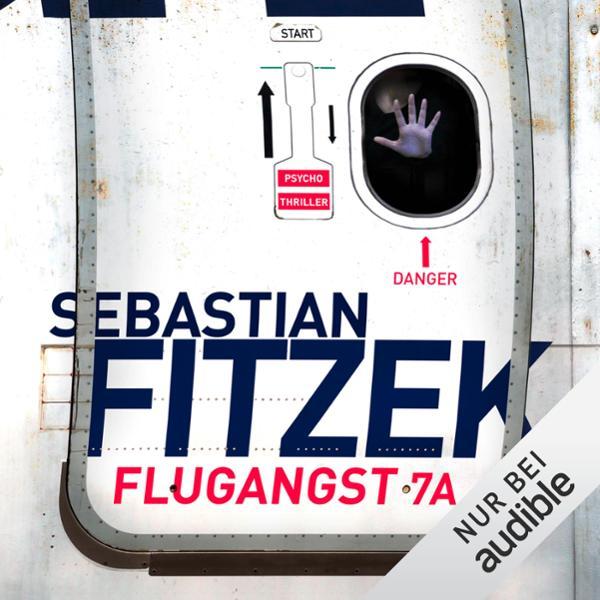 Flugangst 7A Hörbuch kostenlos downloaden