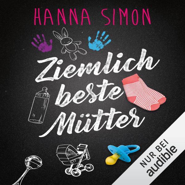 Ziemlich beste Mütter Hörbuch kostenlos downloaden