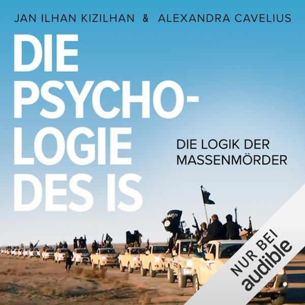 Die Psychologie des IS Hörbuch kostenlos downloaden