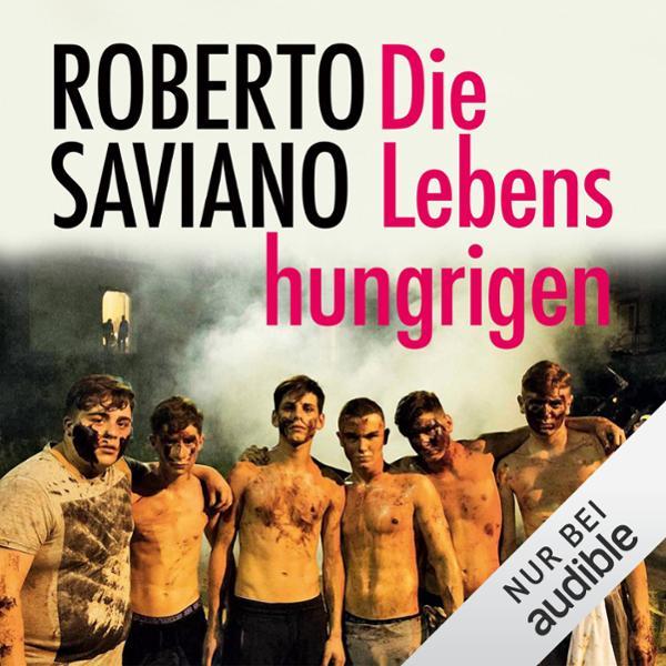 Die Lebenshungrigen Hörbuch kostenlos downloaden