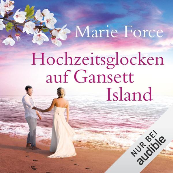 Hochzeitsglocken auf Gansett Island Hörbuch kostenlos downloaden