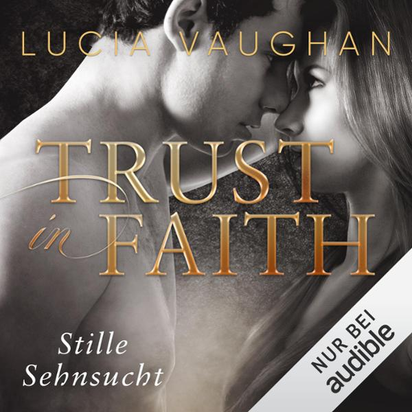 Trust in Faith Hörbuch kostenlos downloaden