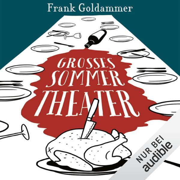 Großes Sommertheater Hörbuch kostenlos downloaden