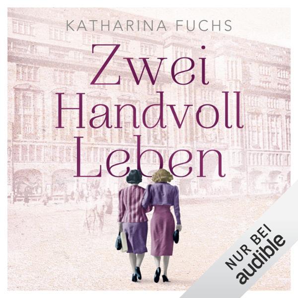 Zwei Handvoll Leben Hörbuch kostenlos downloaden