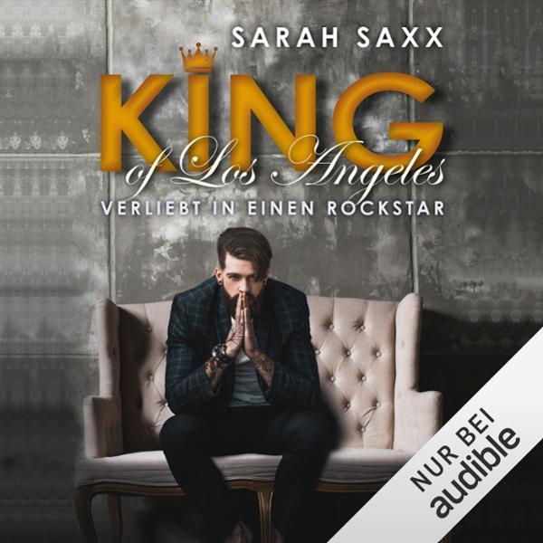 KING of Los Angeles. Verliebt in einen Rockstar Hörbuch kostenlos downloaden