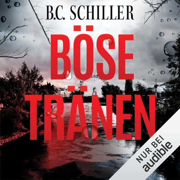 Böse Tränen Hörbuch kostenlos downloaden