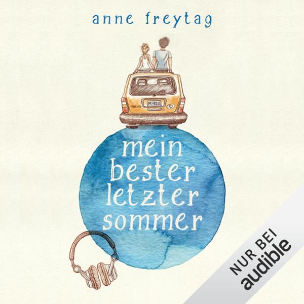 Mein bester letzter Sommer Hörbuch kostenlos downloaden