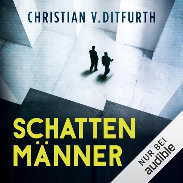 Schattenmänner Hörbuch kostenlos downloaden