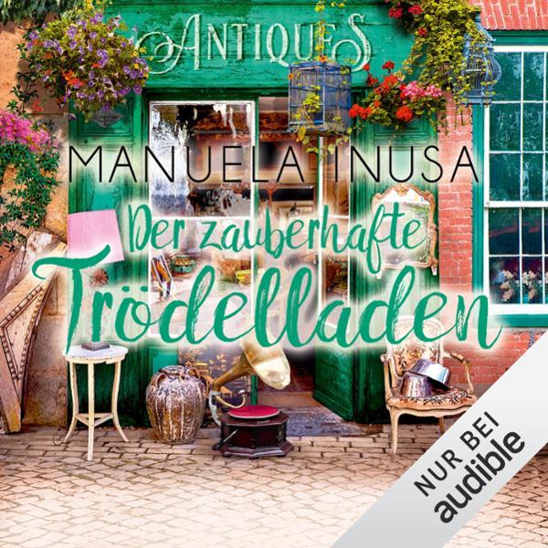 Der zauberhafte Trödelladen Hörbuch kostenlos downloaden