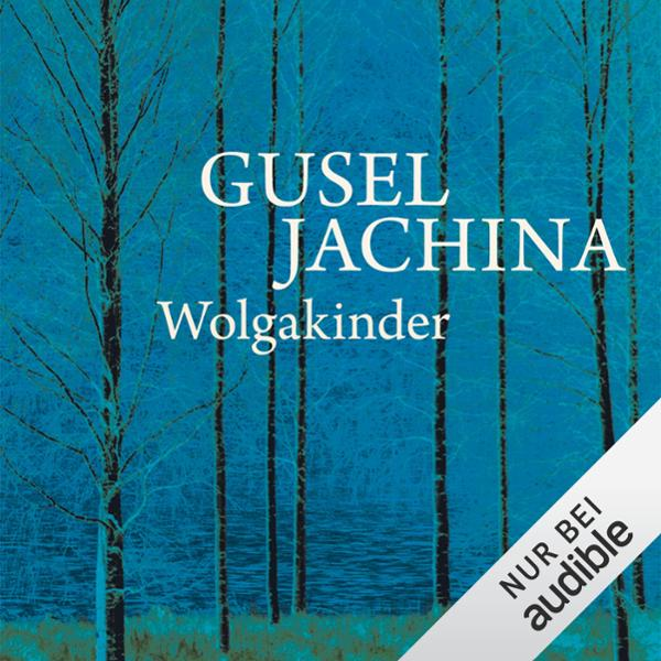 Wolgakinder Hörbuch kostenlos downloaden