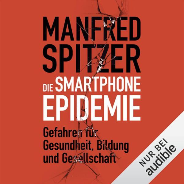 Smartphone Epidemie Hörbuch kostenlos downloaden