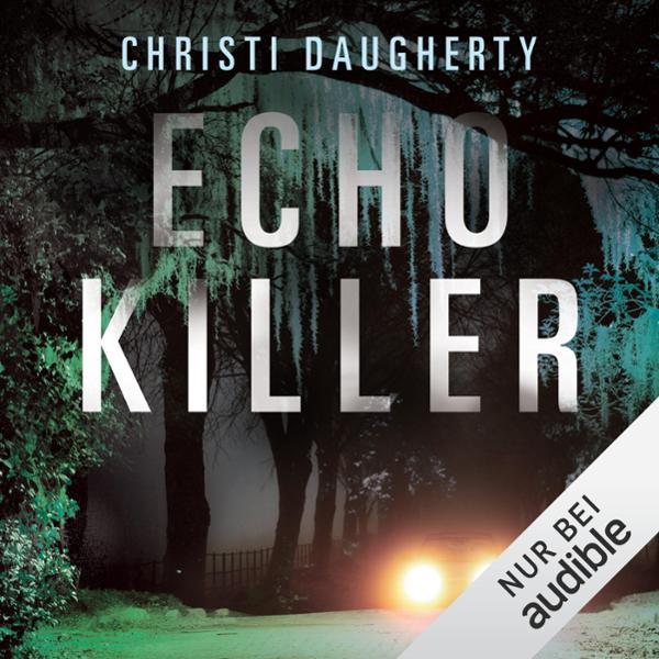 Echo Killer Hörbuch kostenlos downloaden