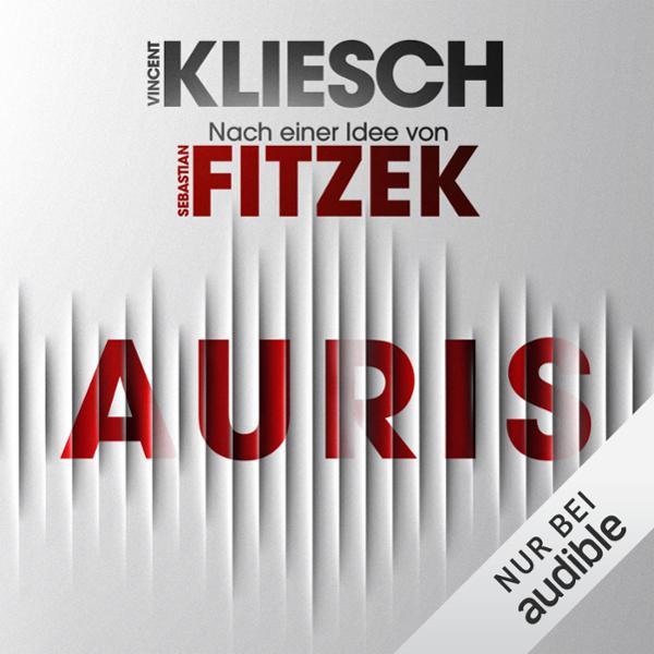 Auris. Nach einer Idee von Sebastian Fitzek Hörbuch kostenlos downloaden