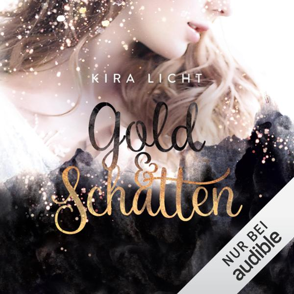Gold und Schatten Hörbuch kostenlos downloaden