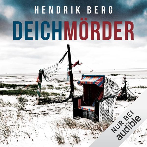 Deichmörder. Ein Nordsee-Krimi Hörbuch kostenlos downloaden