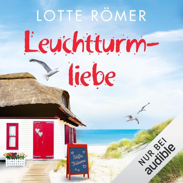 Leuchtturmliebe Hörbuch kostenlos downloaden