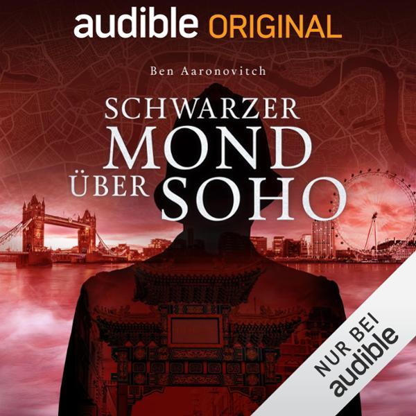 Schwarzer Mond über Soho Hörbuch kostenlos downloaden