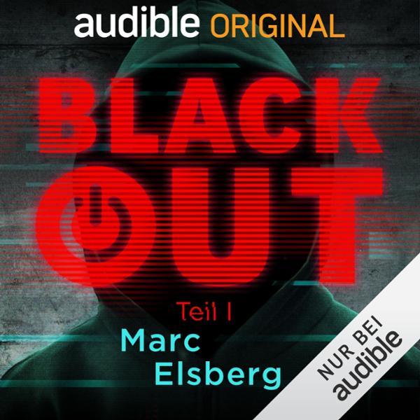 Blackout, Teil 1 Hörbuch kostenlos downloaden