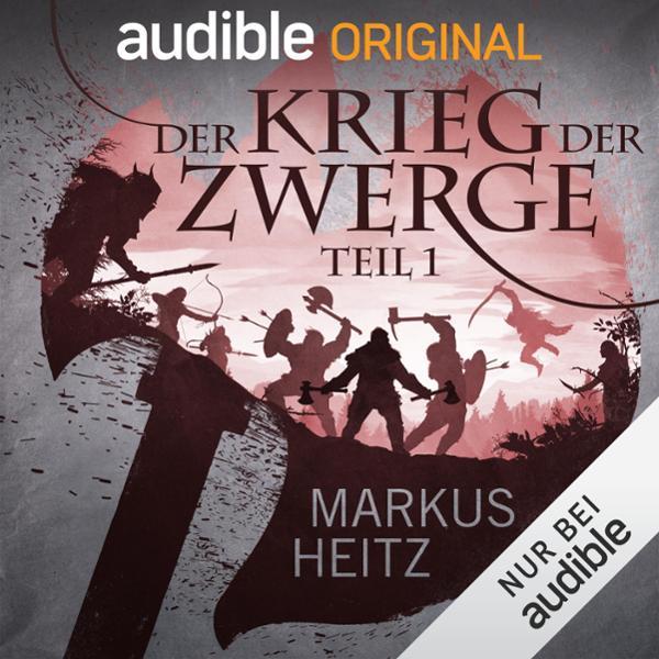Der Krieg der Zwerge, Teil 1 Hörbuch kostenlos downloaden