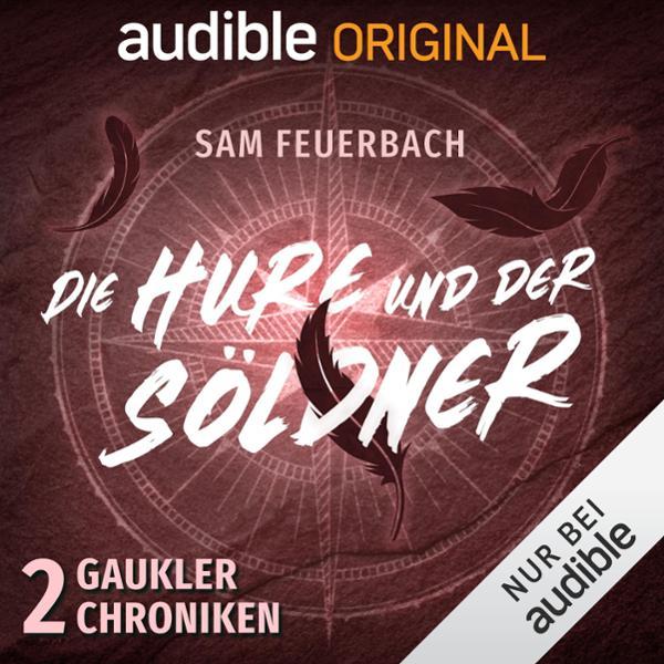 Die Hure und der Söldner Hörbuch kostenlos downloaden