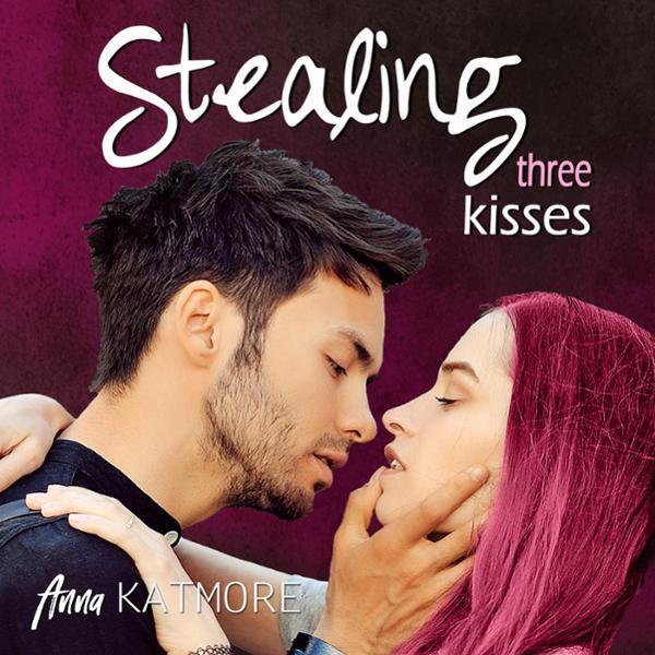 Stealing Three Kisses Hörbuch kostenlos downloaden