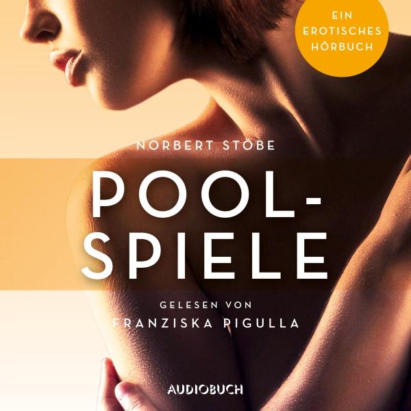 Poolspiele Hörbuch kostenlos downloaden