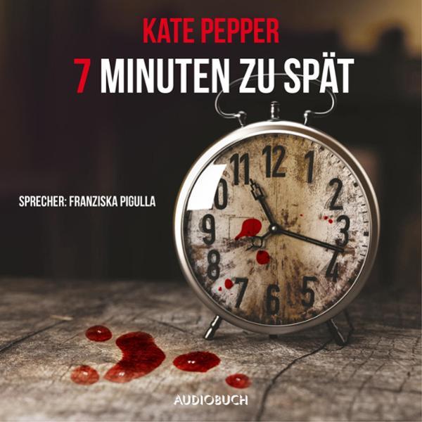 7 Minuten zu spät, (USK 18) Hörbuch kostenlos downloaden