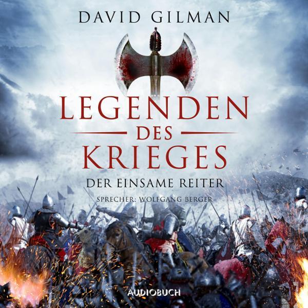 Legenden des Krieges Hörbuch kostenlos downloaden