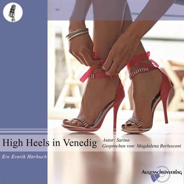 High Heels in Venedig, (USK 18) Hörbuch kostenlos downloaden