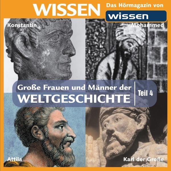 Große Frauen und Männer der Weltgeschichte 4 Hörbuch kostenlos downloaden