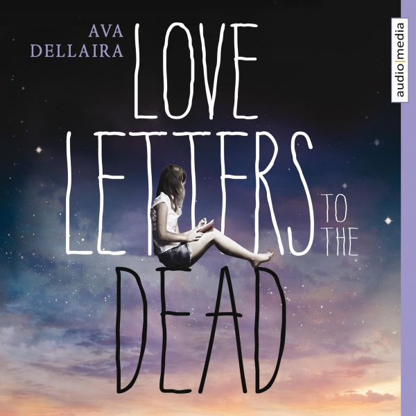 Love Letters to the Dead Hörbuch kostenlos downloaden