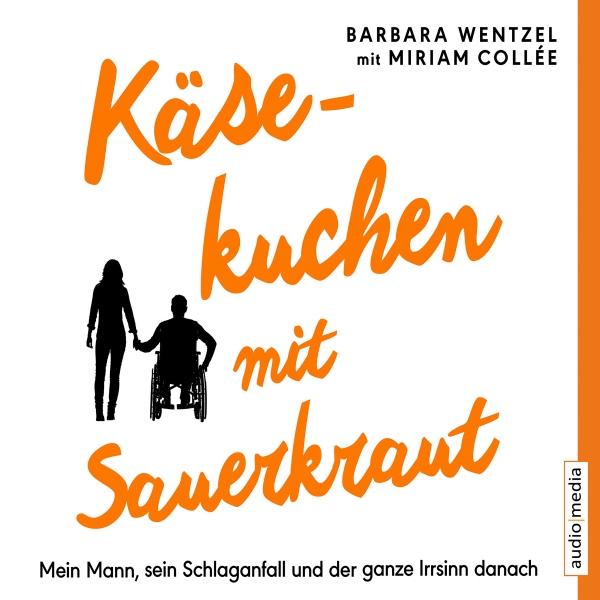 Käsekuchen mit Sauerkraut Hörbuch kostenlos downloaden