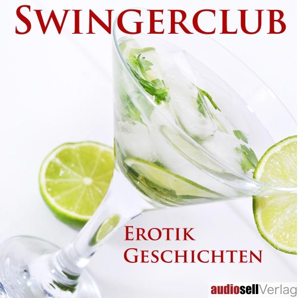 Swingerclub, (USK 18) Hörbuch kostenlos downloaden