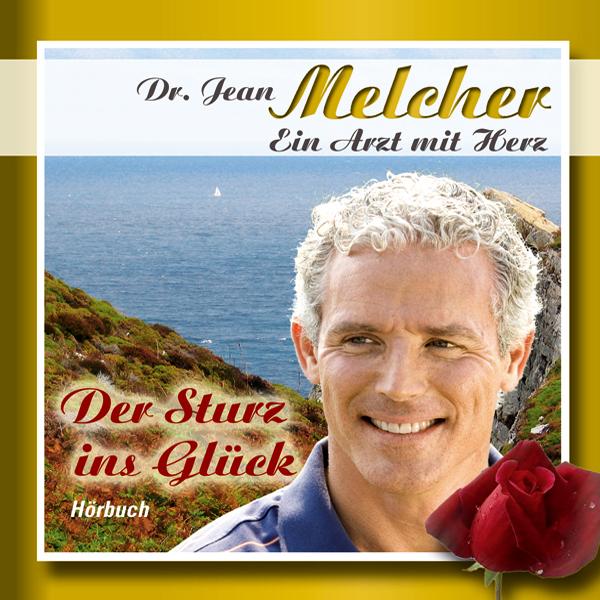 Der Sturz ins Glück Hörbuch kostenlos downloaden
