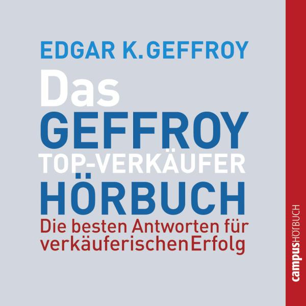 Das Geffroy Top-Verkäufer-Hörbuch Hörbuch kostenlos downloaden