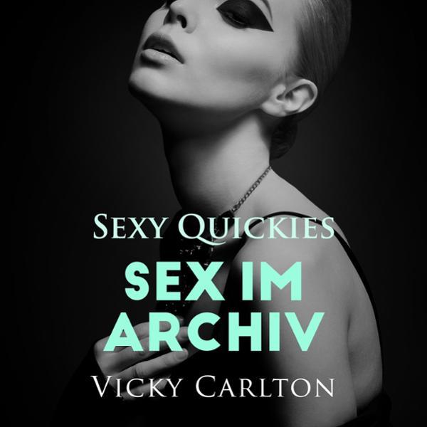 Sex im Archiv Hörbuch kostenlos downloaden