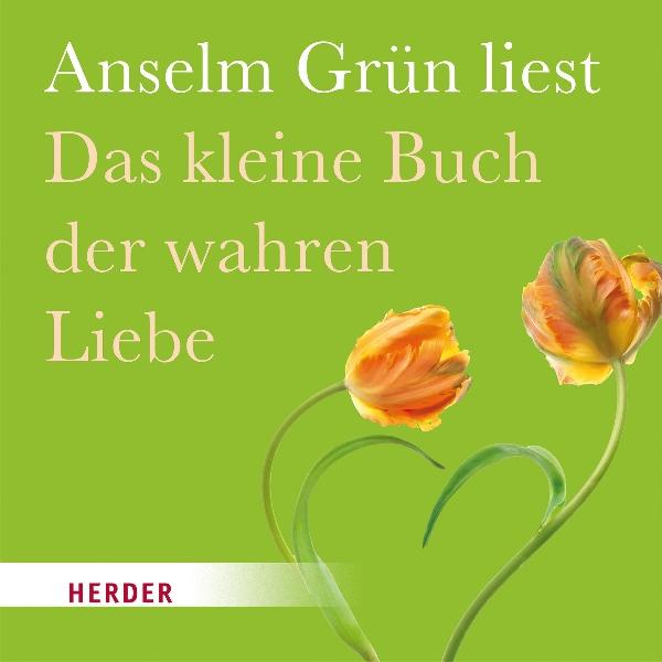 Das kleine Buch der wahren Liebe Hörbuch kostenlos downloaden