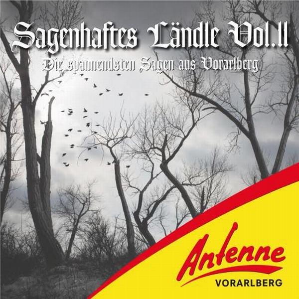 Die spannendsten Sagen aus Vorarlberg 2 Hörbuch kostenlos downloaden