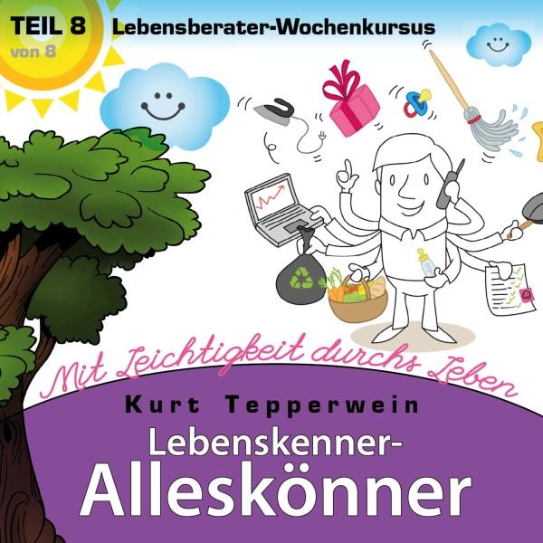 Lebensberater-Wochenkursus Hörbuch kostenlos downloaden
