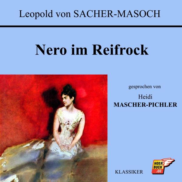 Nero im Reifrock Hörbuch kostenlos downloaden