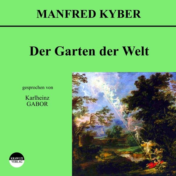 Der Garten der Welt Hörbuch kostenlos downloaden