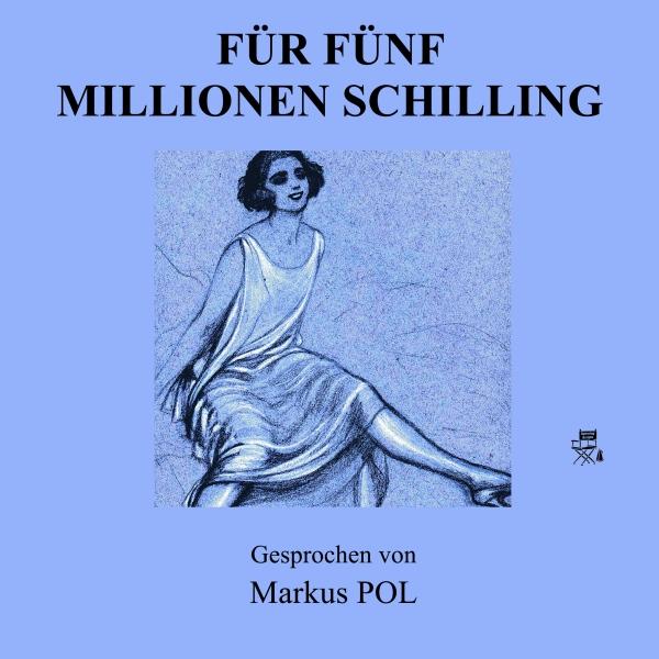 Für fünf Millionen Schilling Hörbuch kostenlos downloaden