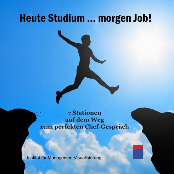 Heute Studium... Morgen Job! Hörbuch kostenlos downloaden