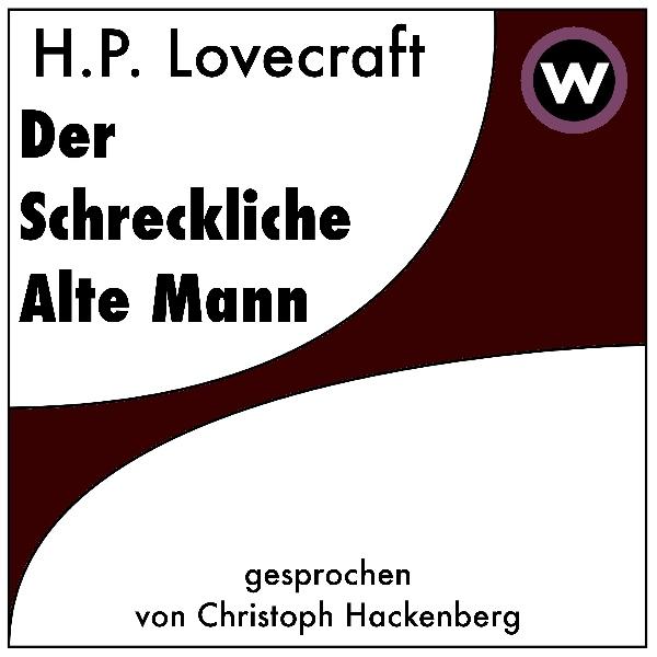 Der Schreckliche Alte Mann Hörbuch kostenlos downloaden
