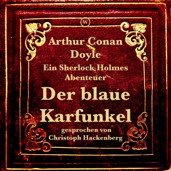 Der blaue Karfunkel Hörbuch kostenlos downloaden